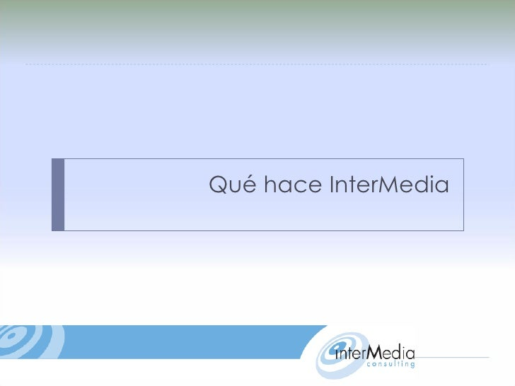 Qué hace InterMedia