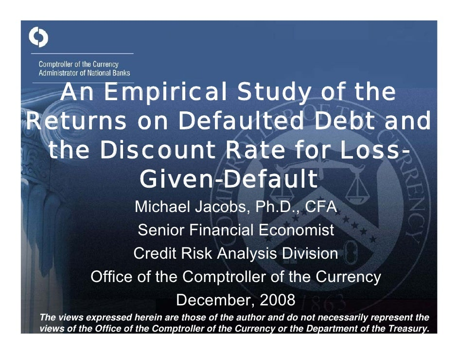 An Empirical Study of the Returns on Defaulted Debt and the Discount Rate for Loss-Given-Default