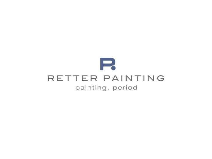 Retter Painting Presentation