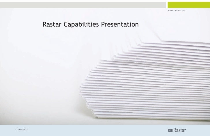 www.rastar.com                     Rastar Capabilities Presentation     © 2007 Rastar