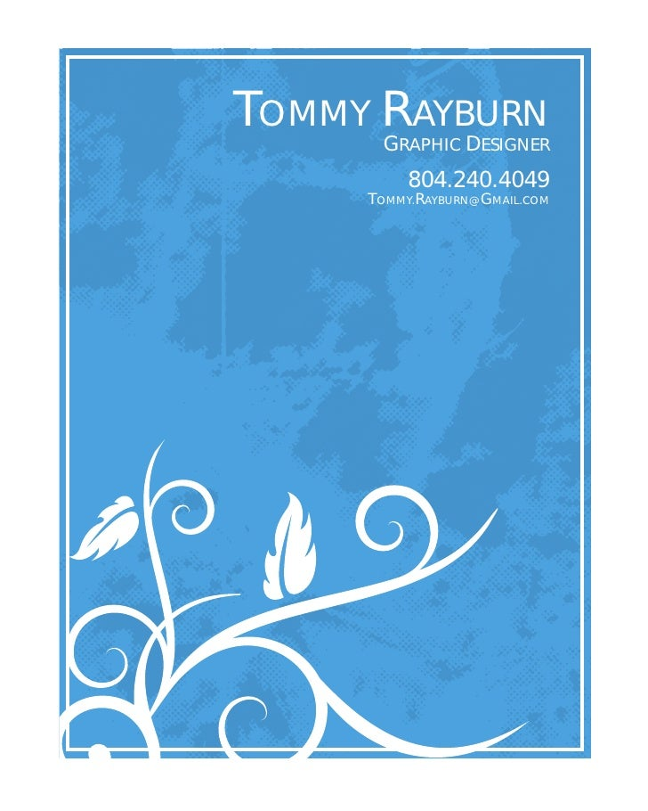 TOMMY RAYBURN                                                           GRAPHIC DESIGNER                                  ...