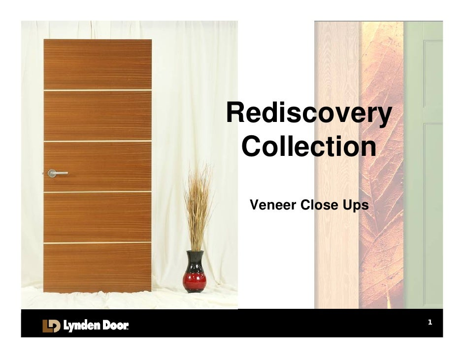 Rediscovery  Collection  Veneer Close Ups                         1
