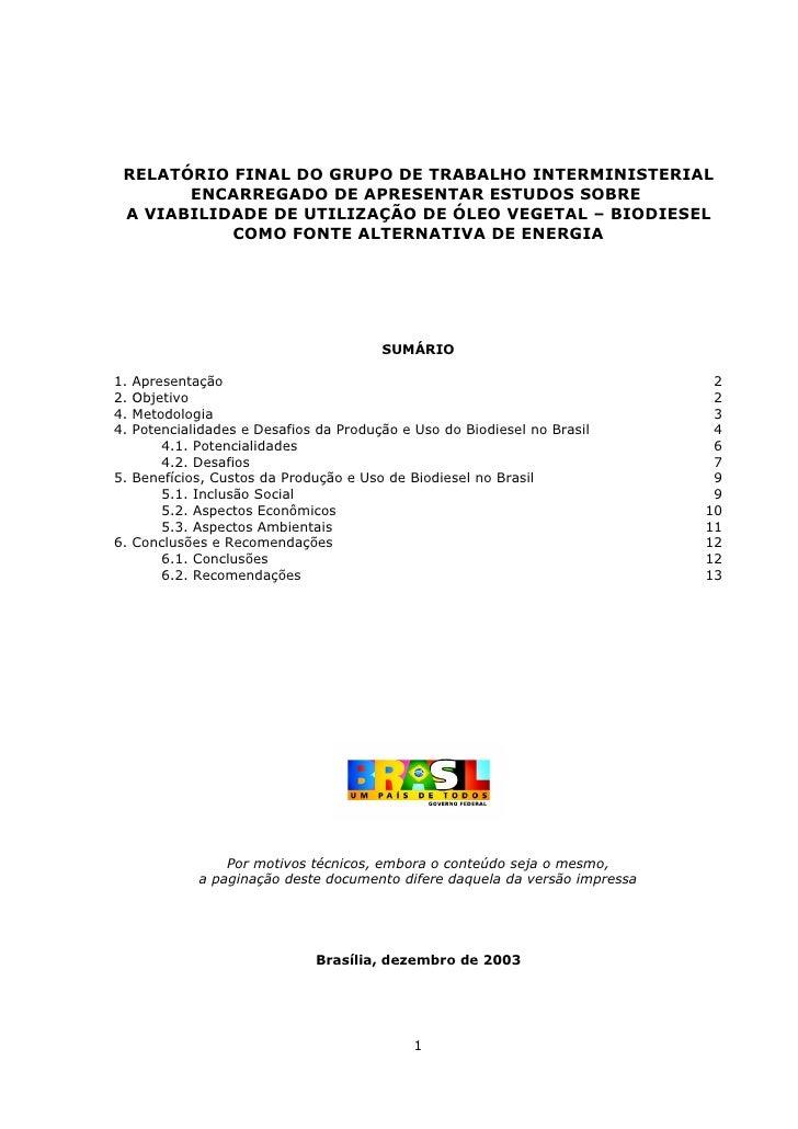 RELATÓRIO FINAL DO GRUPO DE TRABALHO INTERMINISTERIAL        ENCARREGADO DE APRESENTAR ESTUDOS SOBRE  A VIABILIDADE DE UTI...