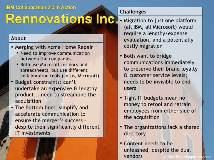 <ul><li>Merging with Acme Home Repair </li></ul><ul><ul><li>Need to improve communication between the companies </li></ul>...