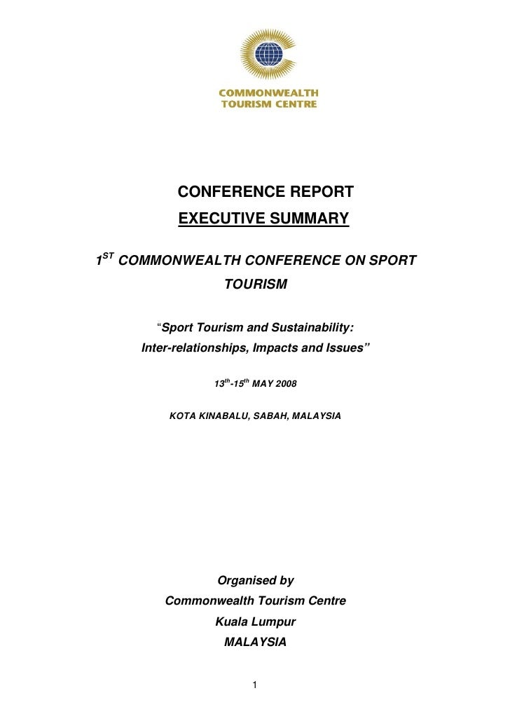 "CONFERENCE REPORT            EXECUTIVE SUMMARY  1ST COMMONWEALTH CONFERENCE ON SPORT                    TOURISM          ""..."