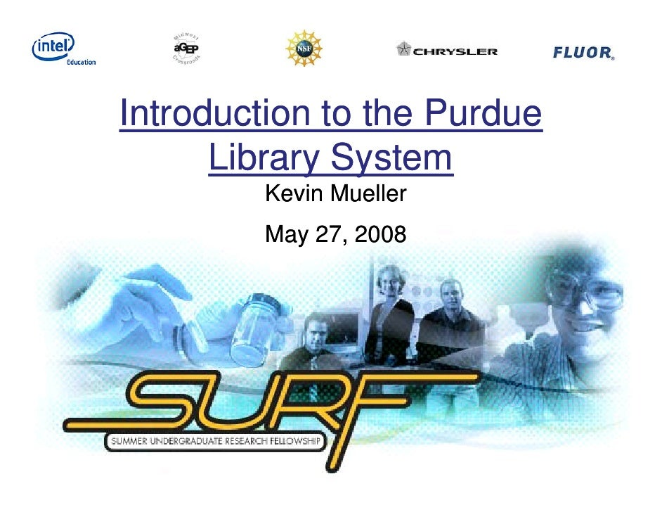 Research 411   Week 1   Intro To Purdue Libraries