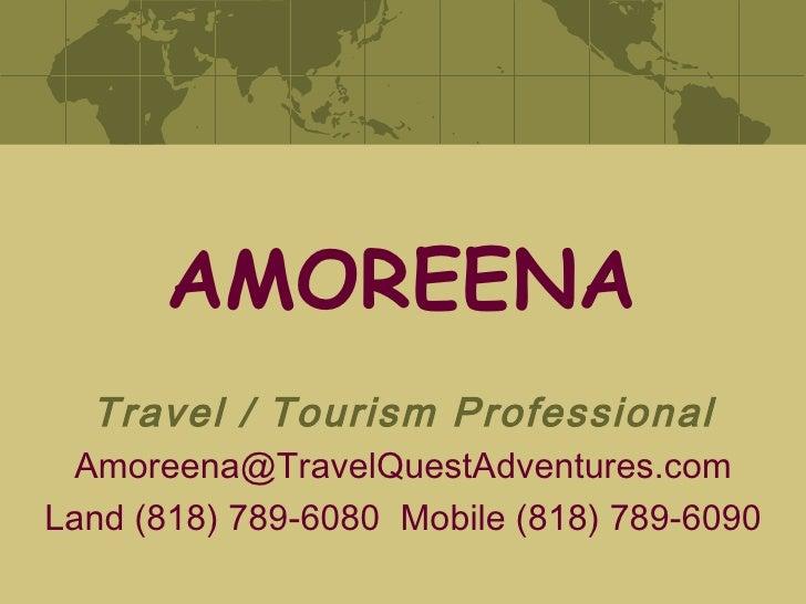 Amoreena's 2009 Travel Resume