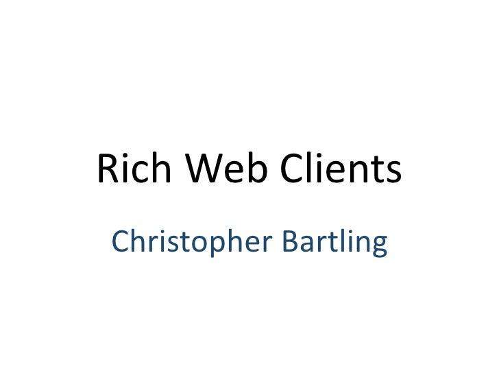 RichWebClients ChristopherBartling