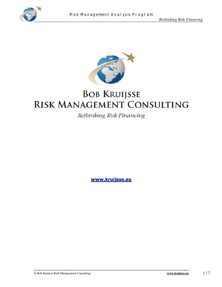 Risk Management Analysis Program                                                               Rethinking Risk Financing  ...