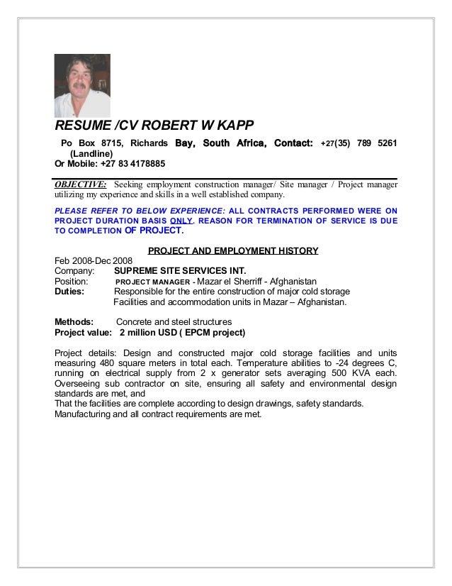 RESUME /CV ROBERT W KAPP Po Box 8715, Richards Bay, South Africa, Contact: +27(35) 789 5261 (Landline) Or Mobile: +27 83 4...