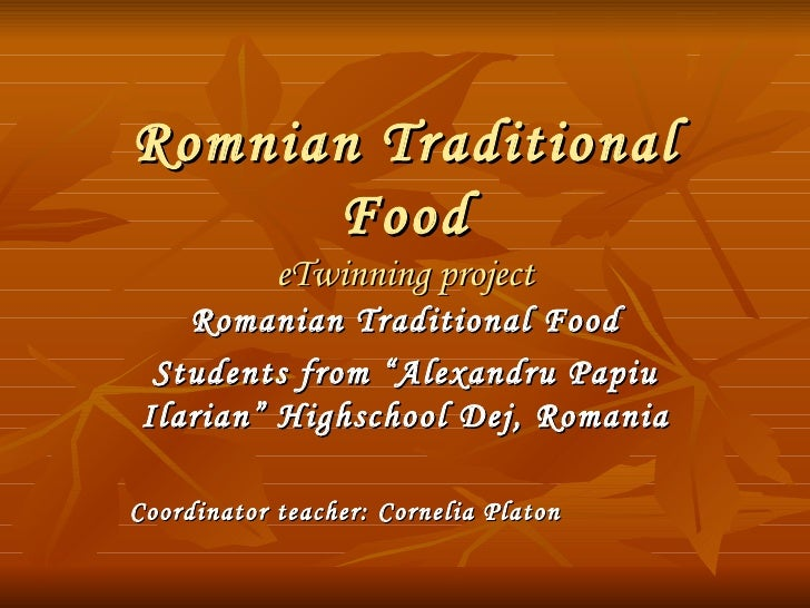 Romanian Traditional Food.