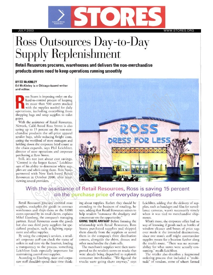 Ross Outsources Day To Day Supply Replenishment
