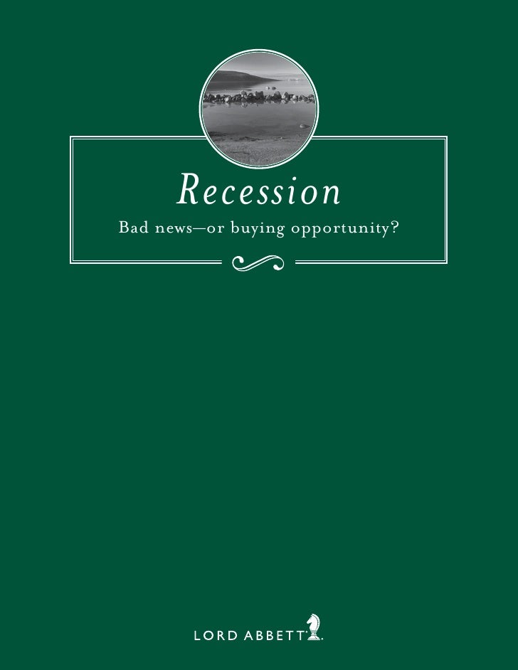 Recession Bad news—or buying opportunity?