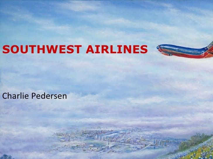 SOUTHWEST AIRLINES Charlie Pedersen