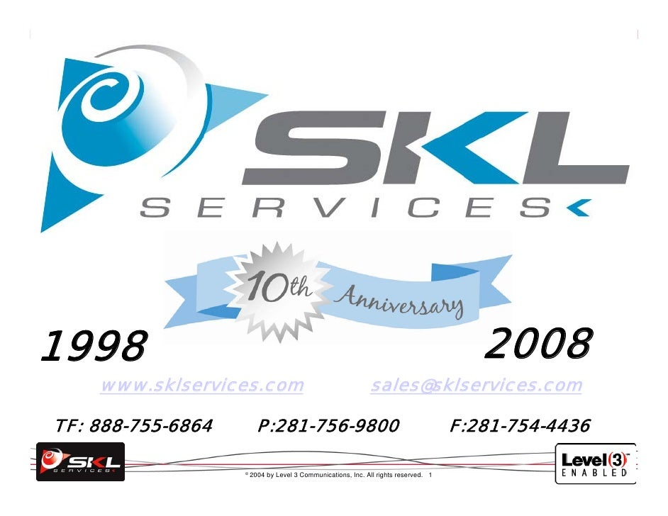 2008 1998     www.sklservices.com                                      sales@sklservices.com  TF: 888-755-6864         P:2...