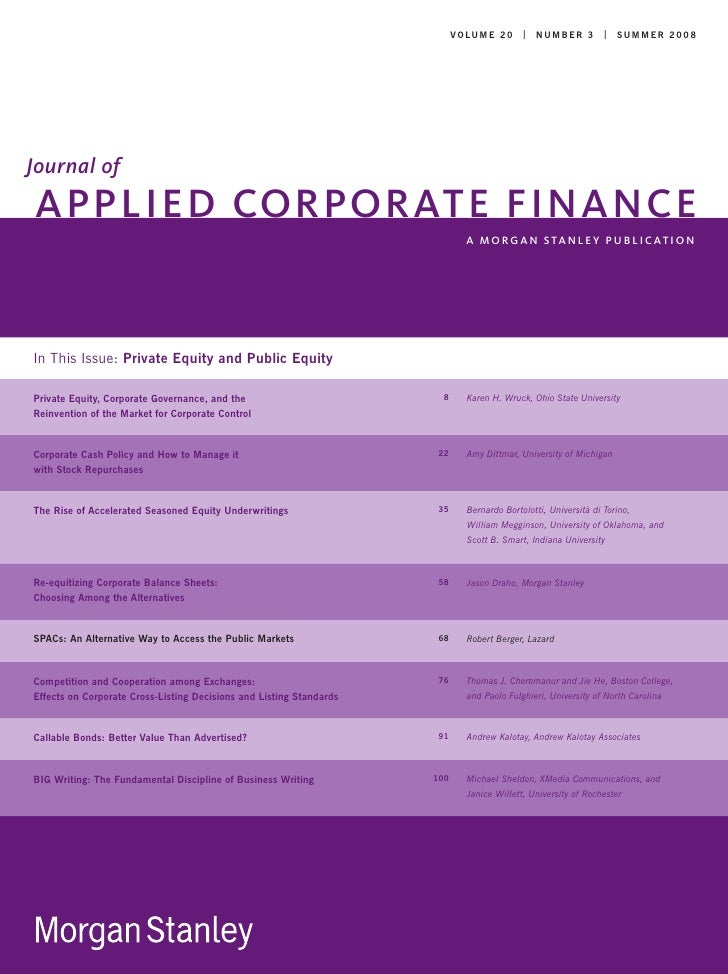 V O LU M E 2 0   N U M B E R 3   S U MMER 2 0 0 8     Journal of APPLIED CORPORATE FINANCE                                ...