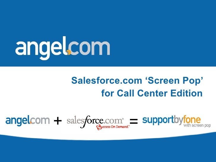 Salesforce Screen Pop - By Angel.com