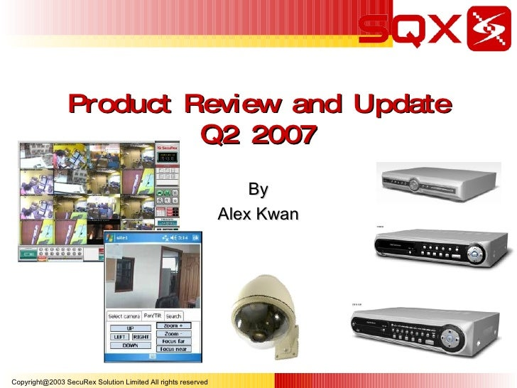 Product Review and Update Q2 2007 By Alex Kwan