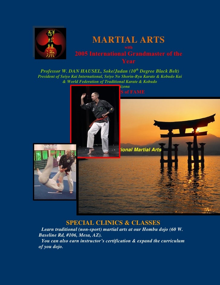 MARTIAL ARTS                                               with                    2005 International Grandmaster of the  ...