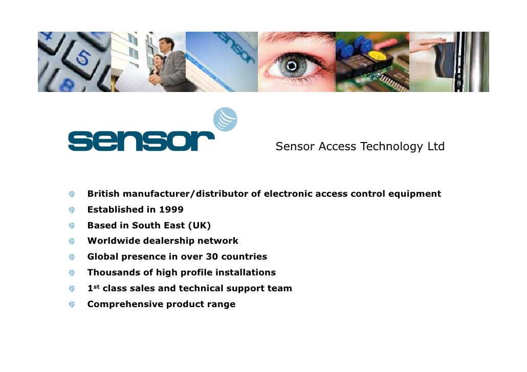 Sensor Access Technology Ltd    British manufacturer/distributor of electronic access control equipment Established in 199...