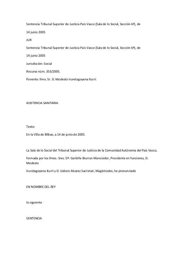 Sentencia Tribunal Superior de Justicia País Vasco (Sala de lo Social, Sección 6ª), de 14 junio 2005 JUR Sentencia Tribuna...
