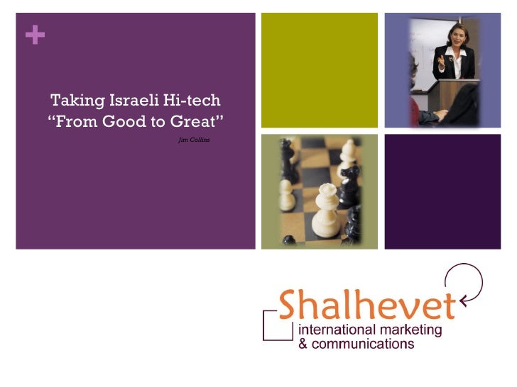 """Taking Israeli Hi-tech """" From Good to Great"""" Jim Collins"""