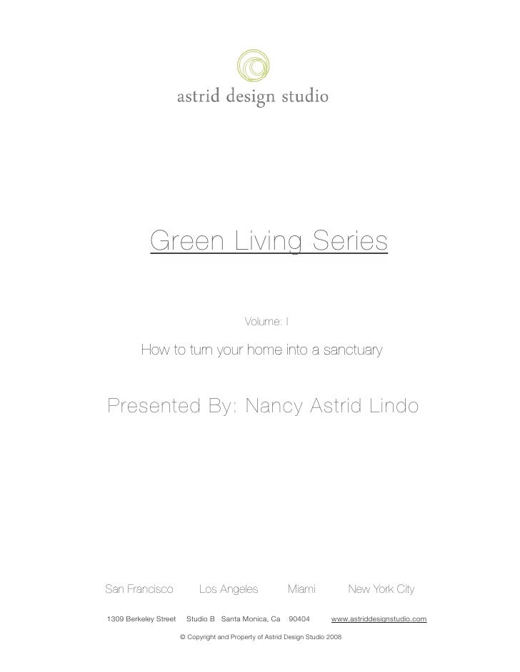 Green Living Series                                                  Volume: I                How to turn your home into a...