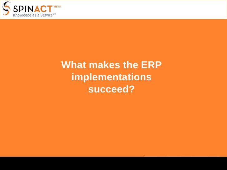 What makes the ERP implementations succeed?