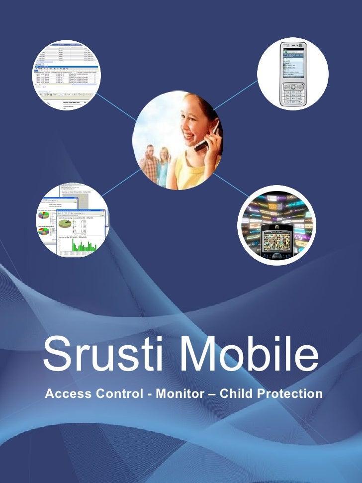 Srusti Mobile Access Control - Monitor – Child Protection