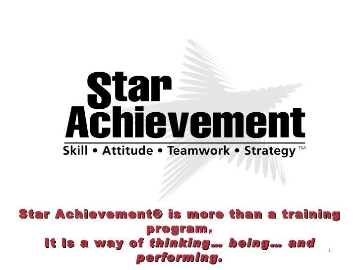 Star Achievement Series Presentation Nov 2008 Final