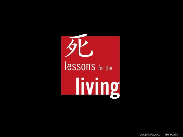 Lessons for the Living - Storytelling