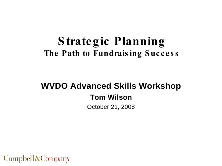 Strategic Planning The Path To Fundraising Success Wvdo 10 08