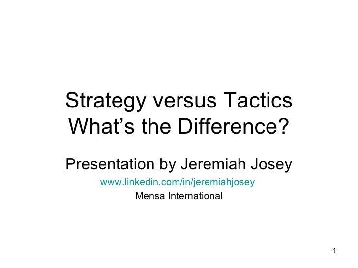 Strategy Versus Tactics Presentation 20081029