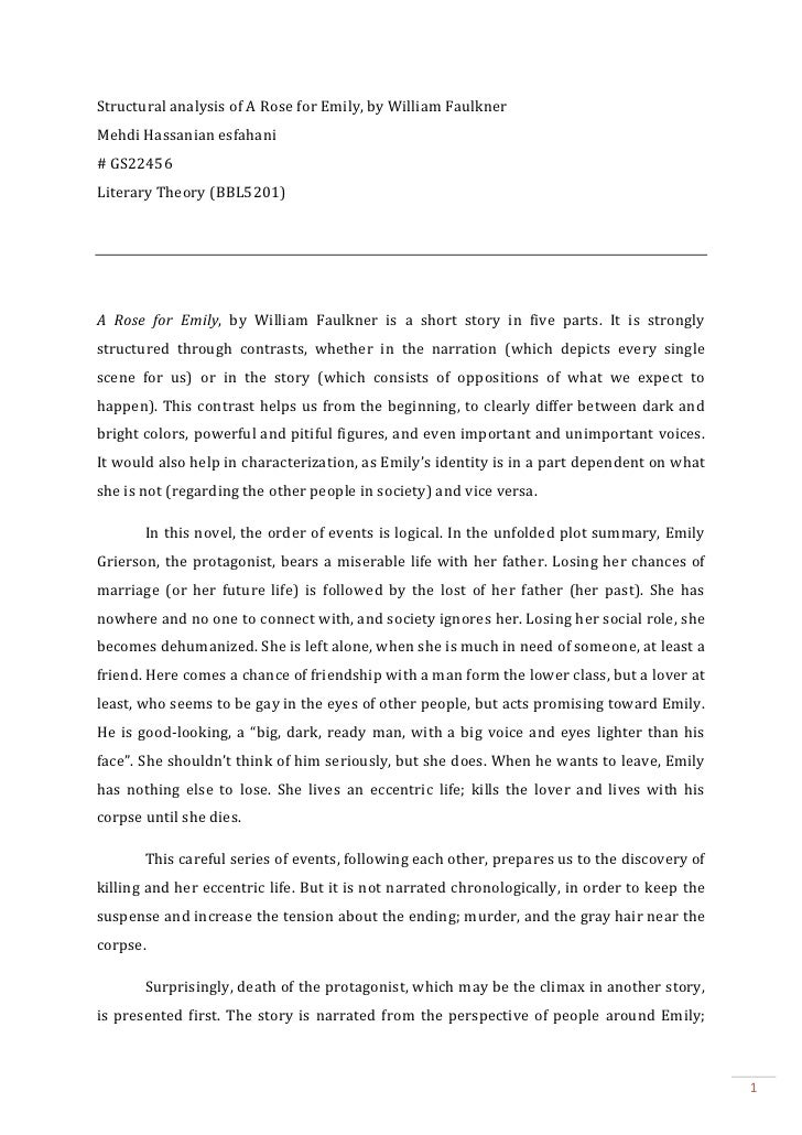 "rose emily william faulkner thesis Below you will find five outstanding thesis statements for ""a rose for emily"" by william faulkner that can be used as essay starters or paper topics more collections im doing a character analysis on the short story a rose for emily."