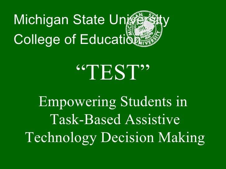 TEST - Task-based Student AT decision-making
