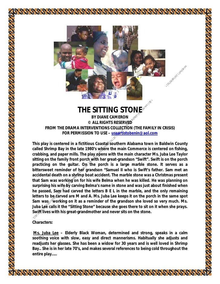 THE SITTING STONE                            BY DIANE CAMERON                           © ALL RIGHTS RESERVED        FROM ...