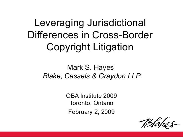 Leveraging Jurisdictional Differences in Copyright Litigation