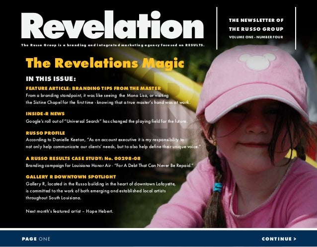 The Revelations Magic IN THIS ISSUE: FEATURE ARTICLE: BRANDING TIPS FROM THE MASTER From a branding standpoint, it was lik...