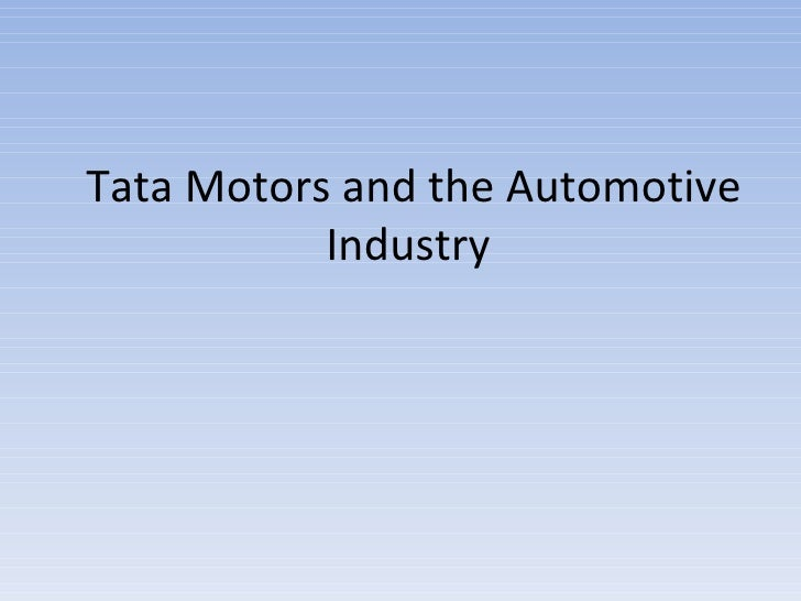 Tata Motors and the Automotive Industry