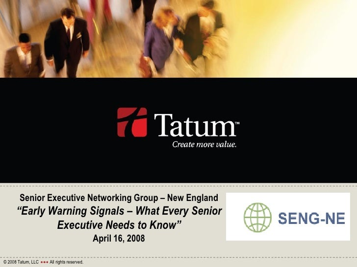 """Senior Executive Networking Group – New England       """"Early Warning Signals – What Every Senior               Executive N..."""