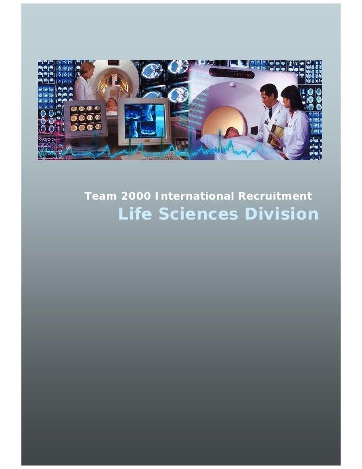 Team 2000 International Recruitment      Life Sciences Division