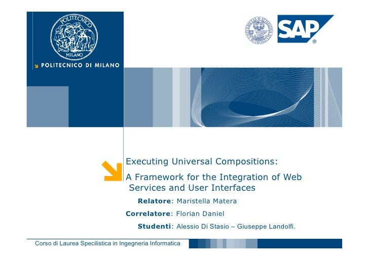 Executing Universal Compositions:                                  A Framework for the Integration of Web                 ...