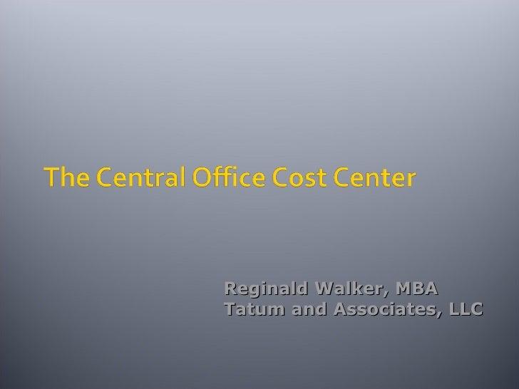 Reginald Walker, MBA Tatum and Associates, LLC