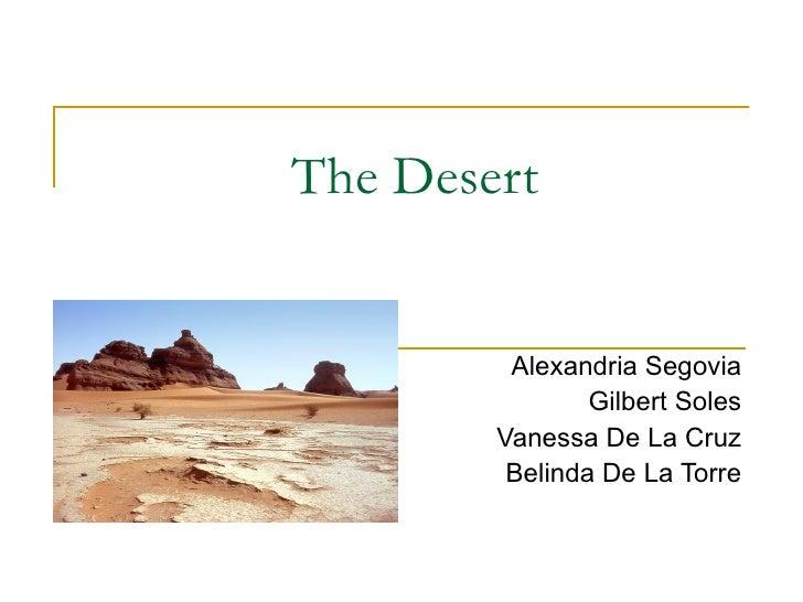 The Desert Alexandria Segovia Gilbert Soles Vanessa De La Cruz Belinda De La Torre