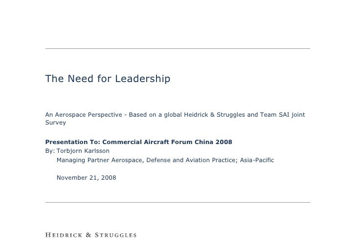 The Need for Leadership   An Aerospace Perspective - Based on a global Heidrick & Struggles and Team SAI joint Survey   Pr...