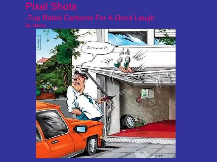 Pixel Shots -Top Rated Cartoons For A Good Laugh By Henry