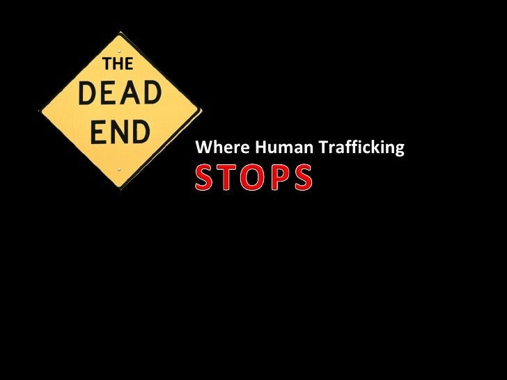 Where Human Trafficking THE