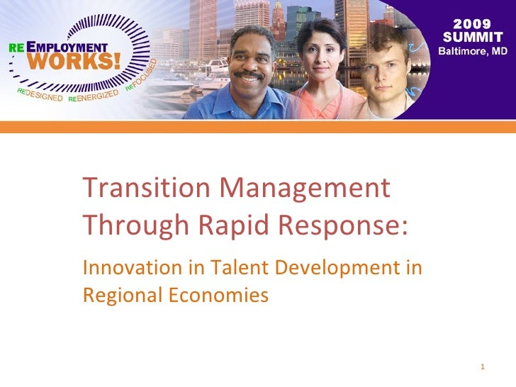 Transition Management Through Rapid Response: Innovation in Talent Development in Regional Economies 2009