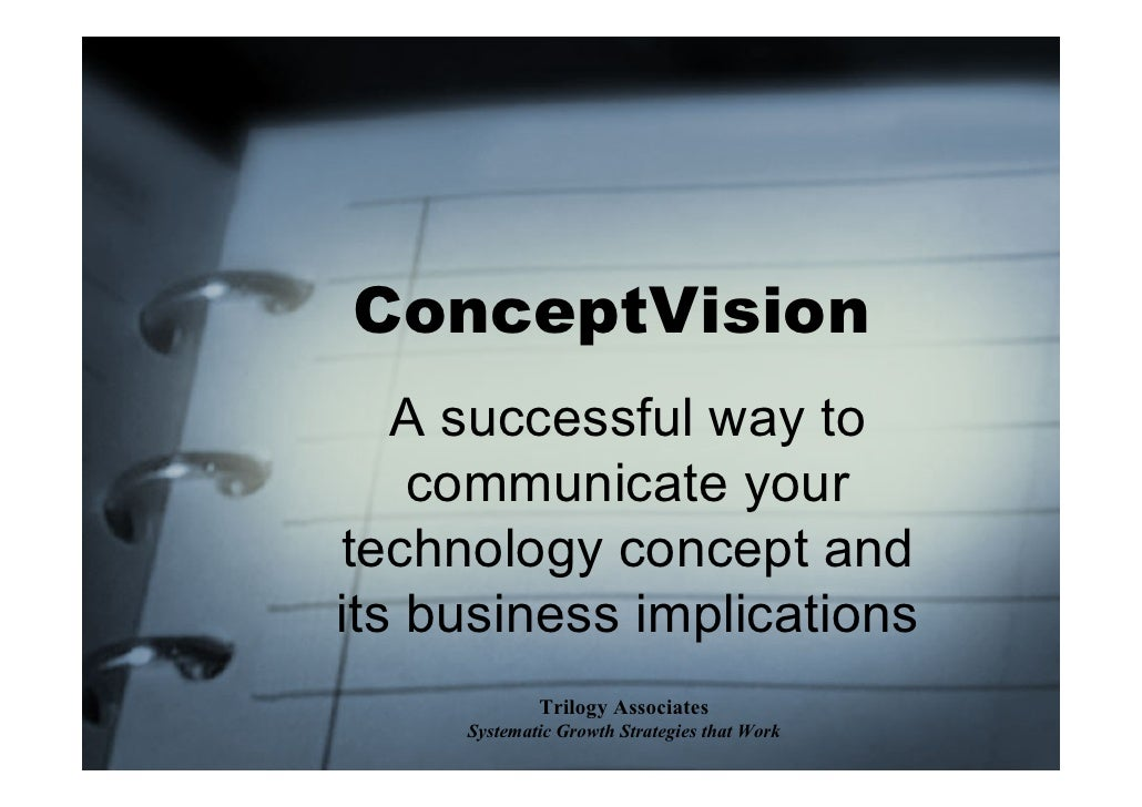 ConceptVision    A successful way to     communicate your technology concept and its business implications              Tr...