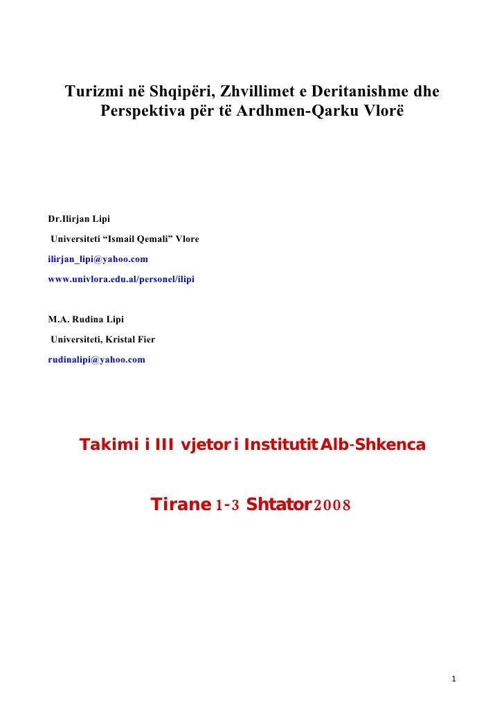 Turizmi në Shqipëri, Zhvillimet e Deritanishme dhe         Perspektiva për të Ardhmen-Qarku Vlorë     Dr.Ilirjan Lipi Univ...